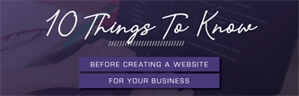 What You Need To Know Before Creating A Website For Your Business